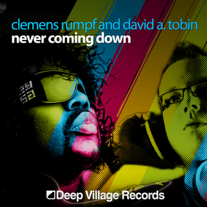 RUMPF, Clemens/DAVID A TOBIN - Never Coming Down