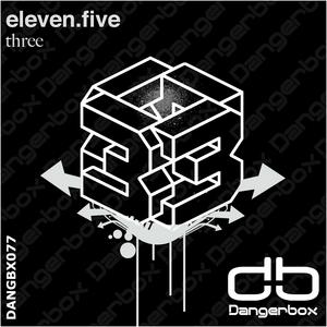 ELEVEN FIVE - Three