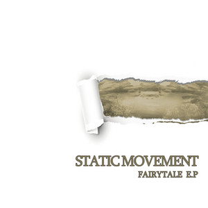 STATIC MOVEMENT vs IMPACT/THE AUTHOR/TOY MACHINE - Fairy Tale EP