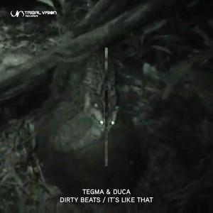 TEGMA/DUCA - Dirty Beats