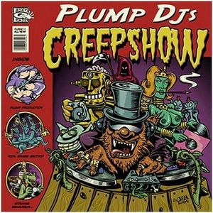 PLUMP DJS - Creepshow
