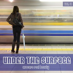 RAINMAN, Frank/VARIOUS - Under The Surface Appears Real Beauty Vol 4 (unmixed tracks)