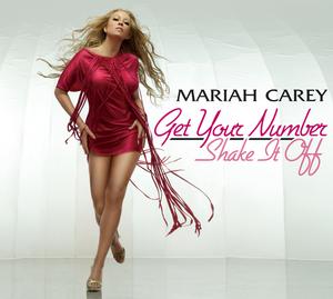 MARIAH CAREY - Get Your Number / Shake It Off