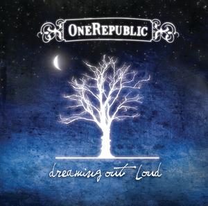 ONEREPUBLIC - Dreaming Out Loud (Album Version)