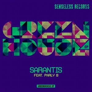 SARANTIS - Greenhouse EP
