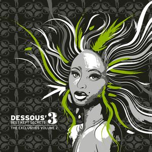 PHONIQUE/ANDRADE/SALVATORE FREDA/ECHONOMIST/JAMIE ANDERSON/OWAIN K - Dessous' Best Kept Secrets 3: The Exclusives EP 2