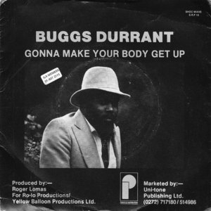BUGGS DURRANT - Gonna Make Your Body Get Up