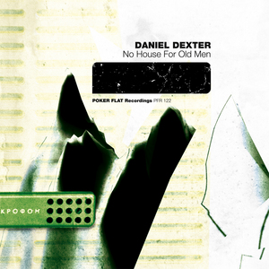 DEXTER, Daniel - No House For Old Men