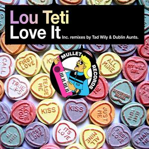 TETI, Lou - Love It