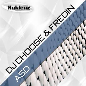DJ CHOOSE/FREDIN - ASD