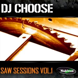 DJ CHOOSE - Saw Session Vol 1