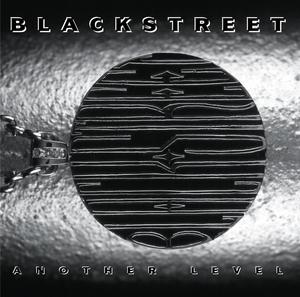 BLACKSTREET - Another Level