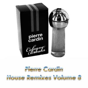 PIERRE CARDIN - House Remixes Volume 8