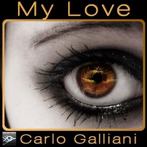 GALLIANI, Carlo - My Love