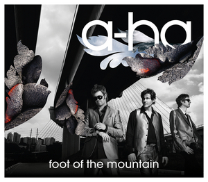 A HA - Foot Of The Mountain