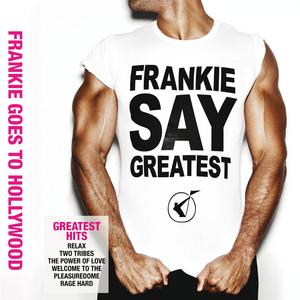 FRANKIE GOES TO HOLLYWOOD - Frankie Say Greatest