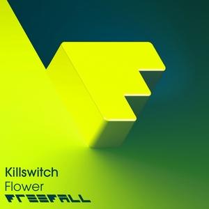 KILLSWITCH - Flower