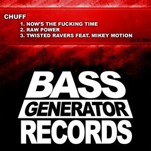 CHUFF - Twisted Ravers EP