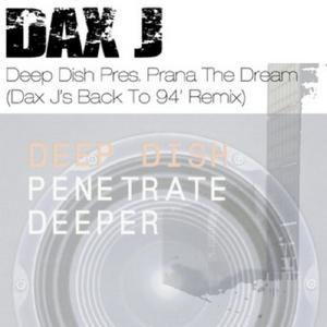 DEEP DISH presents PRANA - The Dream