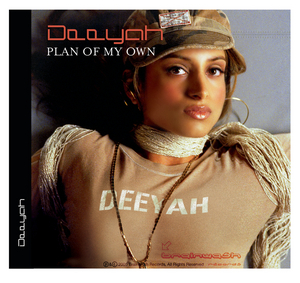 DEEYAH - Plan Of My Own