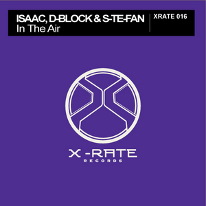 ISAAC/D BLOCK & S TE FAN - In The Air