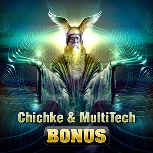 CHICHKE & MULTITECH - Bonus