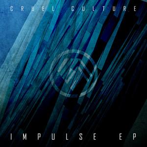 CRUEL CULTURE - Impulse EP