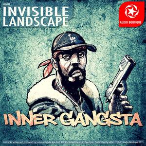 Invisible Landscape - Inner Gangsta