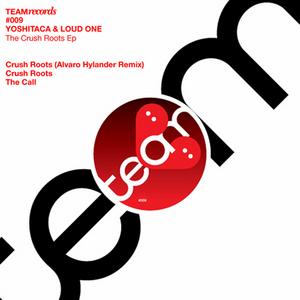YOSHITACA feat LOUD ONE - Crush Roots EP