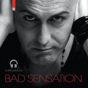 BARONI, Loris - Bad Sensation