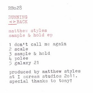 MATTHEW STYLES - Sample & Hold EP