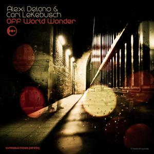 DELANO, Alexi/CARI LEKEBUSCH - Off World Wonder