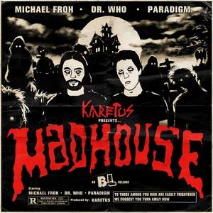 KARETUS - Madhouse