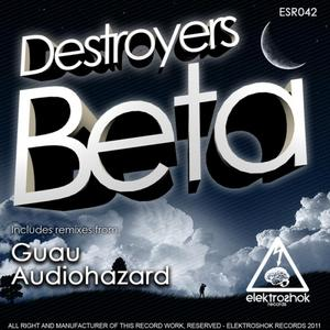 DESTROYERS - Beta (remixes)