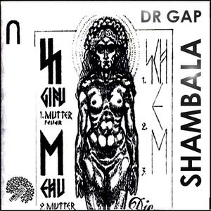 DR GAP - Shambala