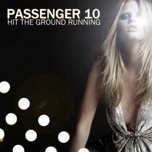 PASSENGER 10 - Hit The Ground Running