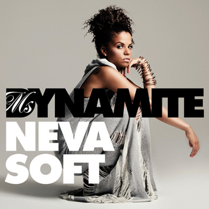 MS DYNAMITE - Neva Soft (The Mike Delinquent Project remix)