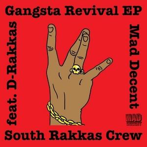 SOUTH RAKKAS CREW - Gangsta Revival