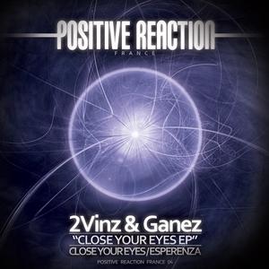 2VINZ & GANEZ - Close Your Eyes