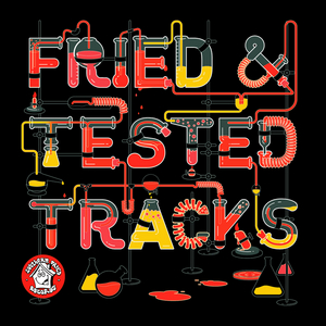 VARIOUS - Fried & Tested Tracks Vol 3