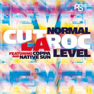 CUT LA ROC feat COPPA & NATIVE SUN - Normal Level