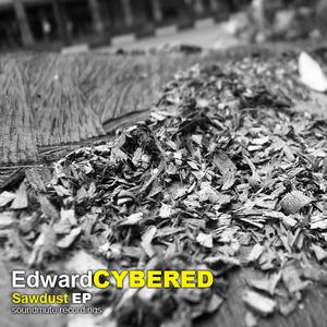 CYBERED - Sawdust