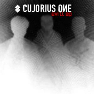CUJORIUS ONE - Evill EP