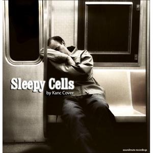 KANC COVER - Sleepy Cells