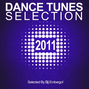 VARIOUS - Dance Tunes Selection 2011