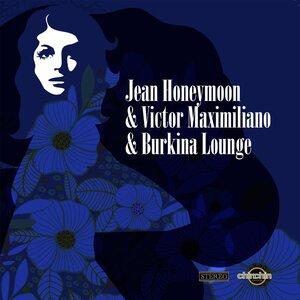 HONEYMOON, Jean/VICTOR MAXIMILIANO & BURKINA LOUNGE - Deepa Nova EP