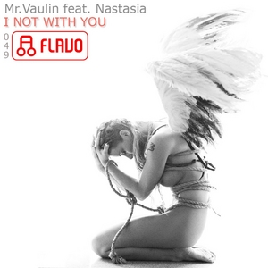 Mr VAULIN - I Not With You