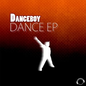 DANCEBOY - Dance EP