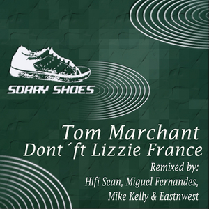 MARCHANT, Tom feat LIZZIE FRANCE - Don't