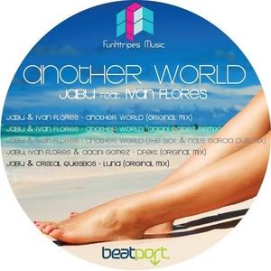 JABU/IVAN FLORES/CRISTAL QUESBOS - Another World